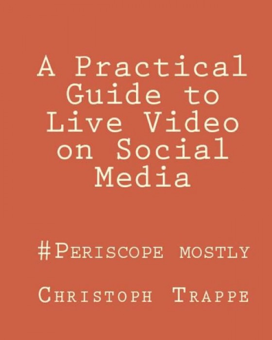 A practical guide to live video on social media