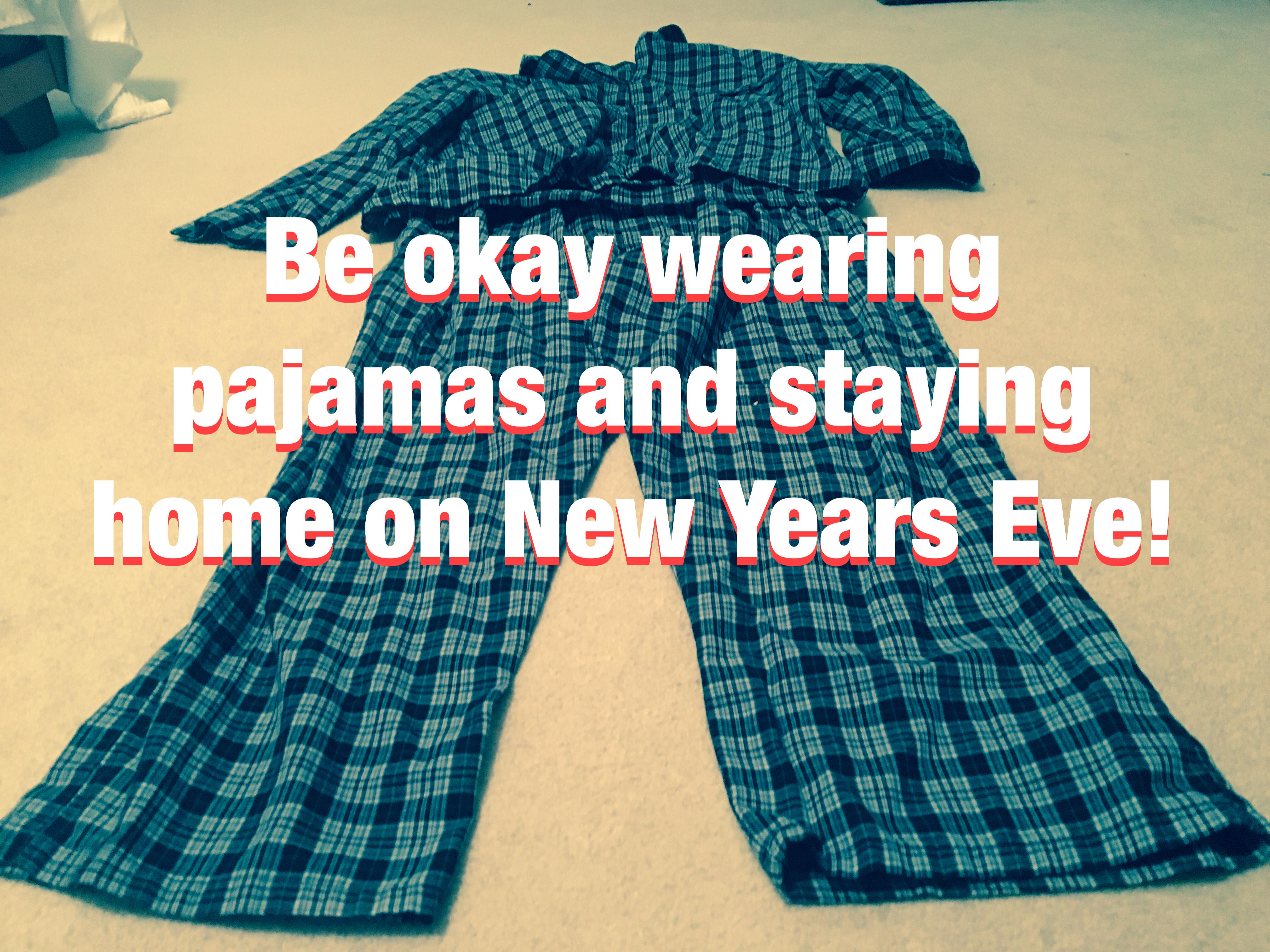 pajamas on New Years Eve