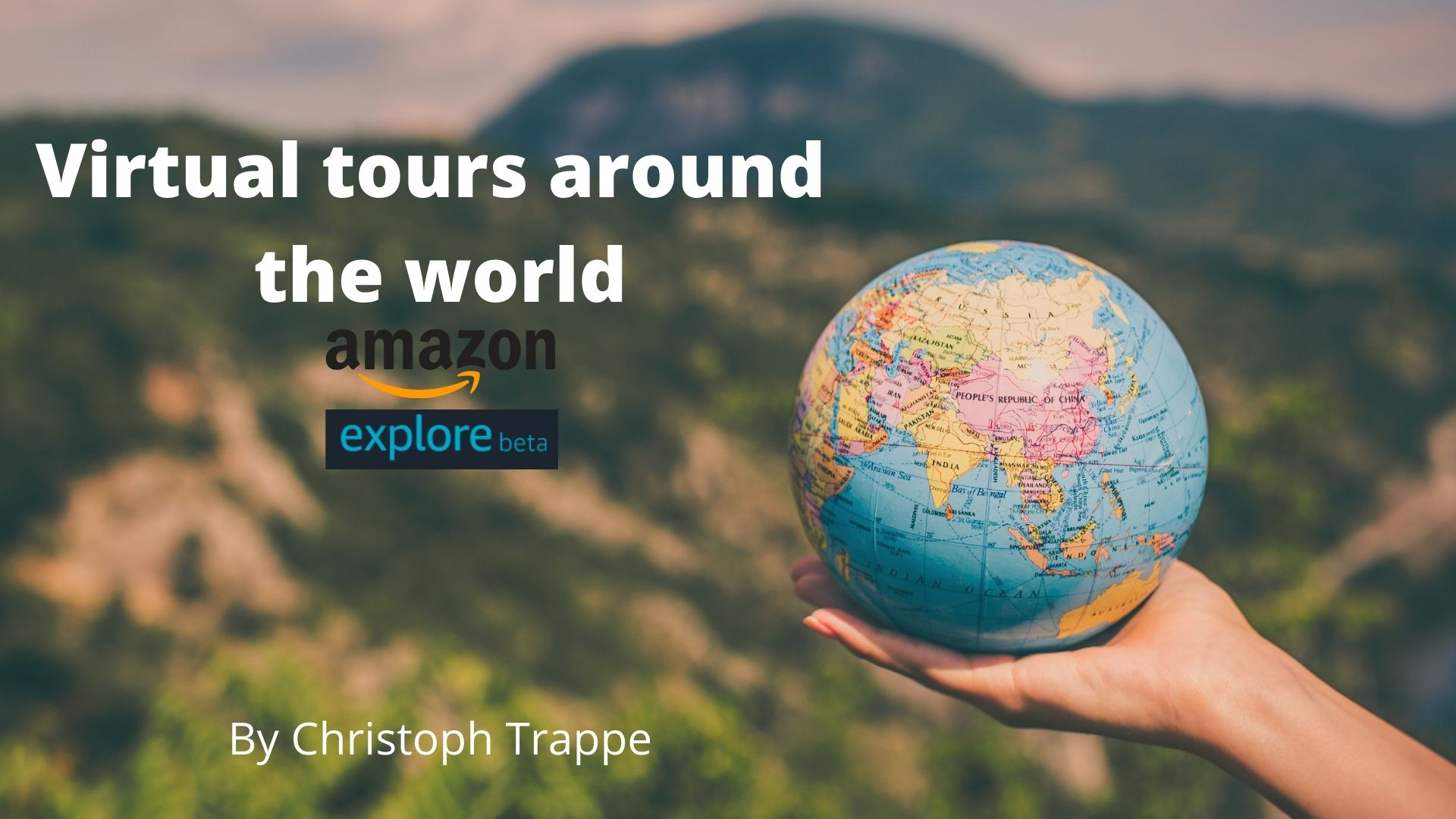 Virtual tours around the world with